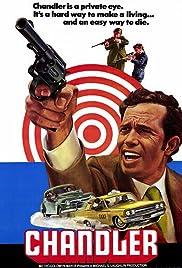 Chandler(1971) Poster - Movie Forum, Cast, Reviews