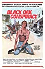 Black Oak Conspiracy (1977) Poster