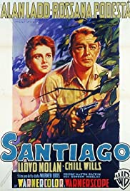 Santiago (1956) Poster - Movie Forum, Cast, Reviews