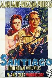 Santiago(1956) Poster - Movie Forum, Cast, Reviews