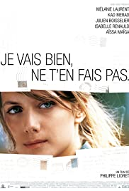 Je vais bien, ne t'en fais pas (2006) Poster - Movie Forum, Cast, Reviews