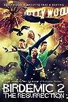 Birdemic 2: The Resurrection (2013)