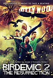 Birdemic 2: The Resurrection (2013) Poster - Movie Forum, Cast, Reviews