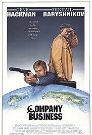 Company Business(1991) Poster - Movie Forum, Cast, Reviews
