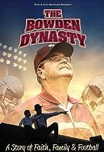The Bowden Dynasty: A Story of Faith, Family & Football