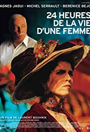 24 heures de la vie d'une femme (2002) Poster - Movie Forum, Cast, Reviews