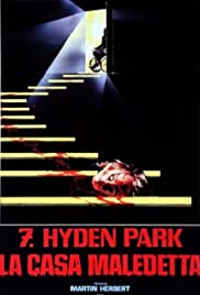 7, Hyden Park: la casa maledetta (1985) Poster - Movie Forum, Cast, Reviews