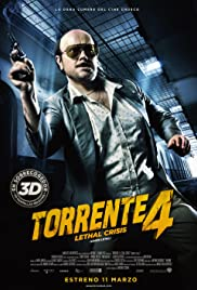 Torrente 4 (2011) Poster - Movie Forum, Cast, Reviews