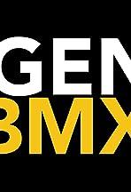 Generation BMX