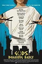 Gods Behaving Badly (2013) Poster