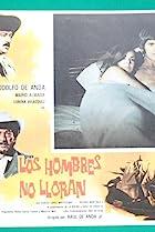 Los hombres no lloran (1973) Poster