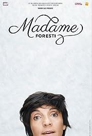 Madame Foresti en streaming