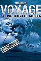 Image of Voyage: Killing Brigitte Nielsen