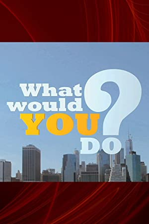 Poster Primetime: What Would You Do?