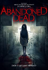 Abandoned Dead (2017)