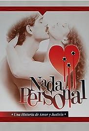Nada personal Poster