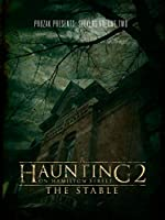 A Haunting on Hamilton Street 2 The Stable(2011)