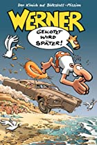 Image of Werner - Gekotzt wird später!
