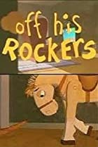 Image of Off His Rockers