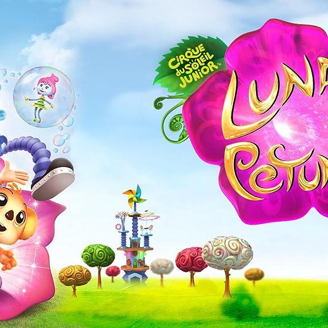 Cirque du Soleil: Luna Petunia (2016)