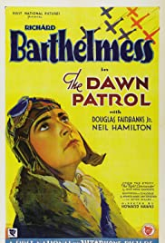 The Dawn Patrol (1930) Poster - Movie Forum, Cast, Reviews
