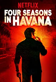 Four Seasons in Havana Poster - TV Show Forum, Cast, Reviews