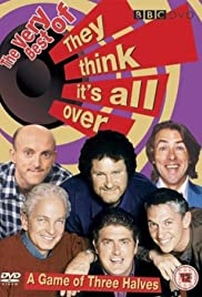 They Think It's All Over Poster - TV Show Forum, Cast, Reviews