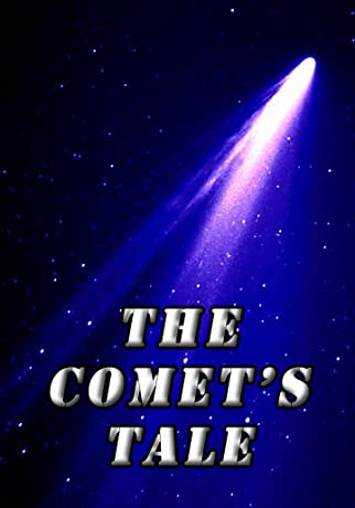 The Comet's Tale (2007)