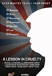 A Lesson in Cruelty Poster