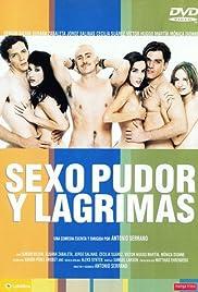 Sexo, pudor y lágrimas(1999) Poster - Movie Forum, Cast, Reviews