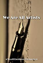 We Are All Artists