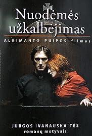 Nuodemes uzkalbejimas(2007) Poster - Movie Forum, Cast, Reviews