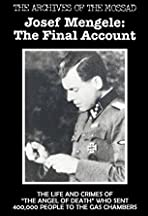 Mengele: The Final Account