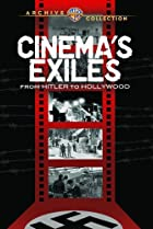 Image of Cinema's Exiles: From Hitler to Hollywood