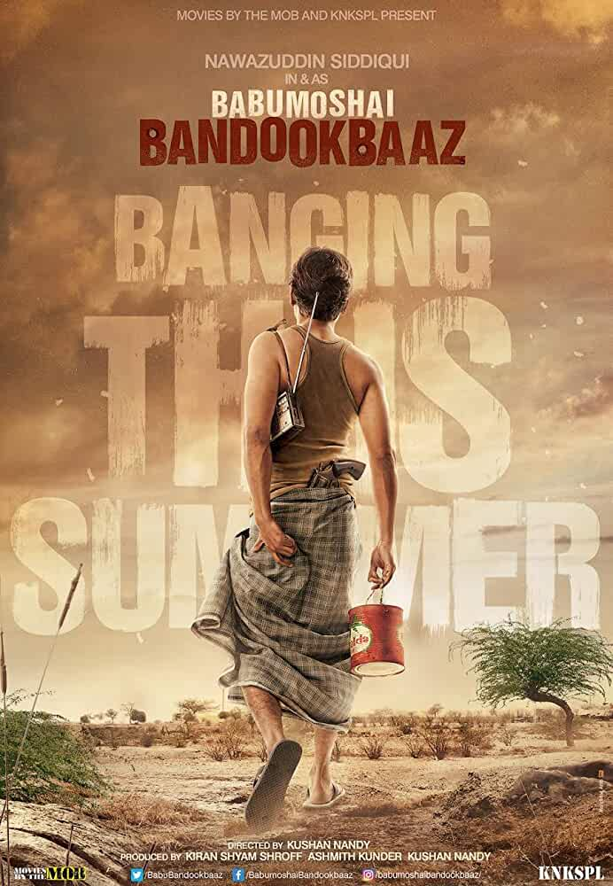 Poster Babumoshai Bandookbaaz (2017) Full Hindi Movie Download Free HD pre