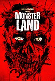 Monsterland (2016) Poster - Movie Forum, Cast, Reviews