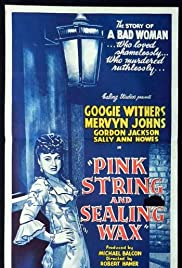 Pink String and Sealing Wax (1945) Poster - Movie Forum, Cast, Reviews
