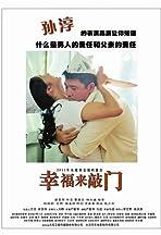 Xing Fu Lai Qiao Men