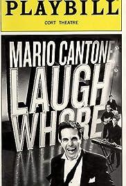 Mario Cantone: Laugh Whore(2005) Poster - TV Show Forum, Cast, Reviews