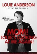 Louie Anderson: Mom! Louie's Looking at Me Again