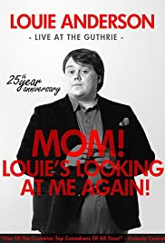 Louie Anderson: Mom! Louie's Looking at Me Again Poster