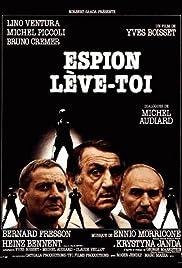 Espion, lève-toi(1982) Poster - Movie Forum, Cast, Reviews