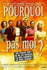 Pourquoi pas moi?(1999) Poster - Movie Forum, Cast, Reviews