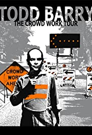 Todd Barry: The Crowd Work Tour (2014) Poster - Movie Forum, Cast, Reviews