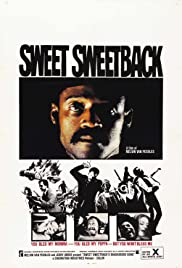 Sweet Sweetback's Baadasssss Song (1971) Poster - Movie Forum, Cast, Reviews