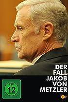 Image of Der Fall Jakob von Metzler