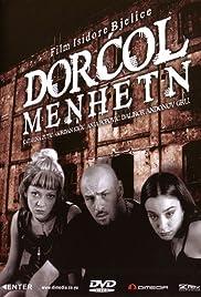 Dorcol-Menhetn Poster