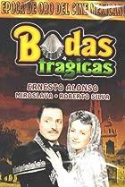 Image of Bodas trágicas