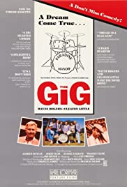 The Gig (1985) Poster - Movie Forum, Cast, Reviews