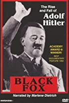 Image of Black Fox: The True Story of Adolf Hitler